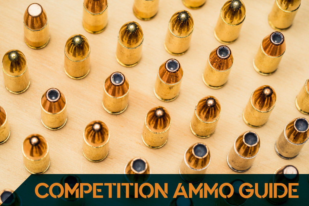 competition ammo guide