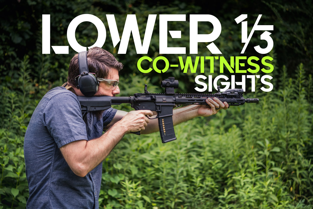 lower 1/3 co-witness sights