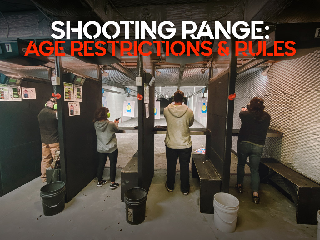 How old do you have to be to go to a shooting range