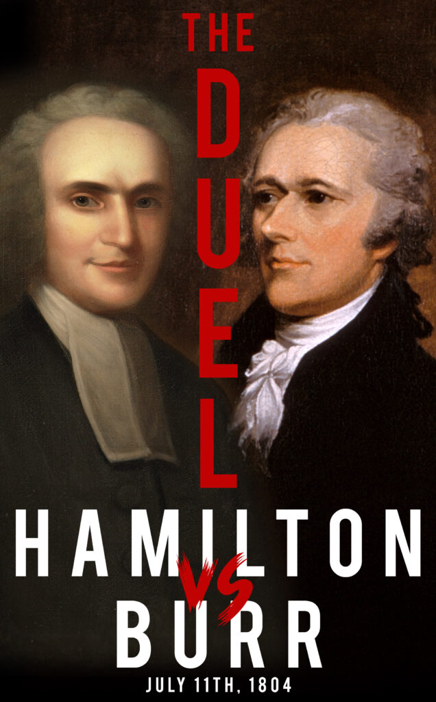 poster for the famous duel of Alexander Hamilton and Aaron Burr