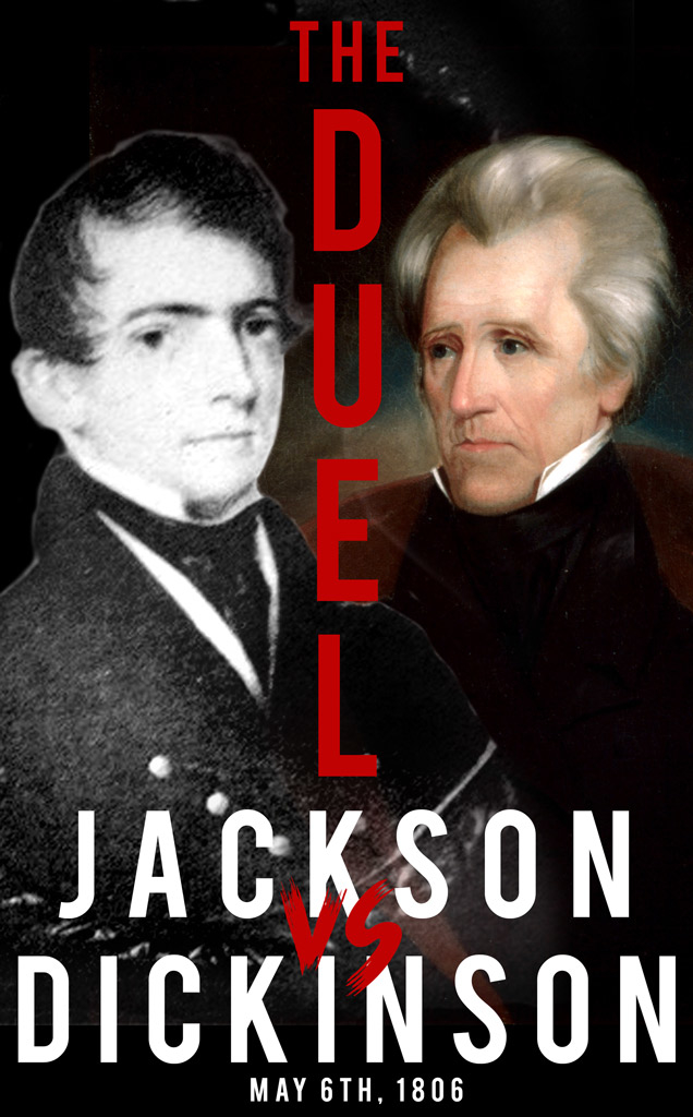 poster for famous duels of Andrew Jackson and Charles Dickinson