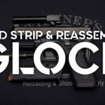 how to field strip and reassemble a glock pistol