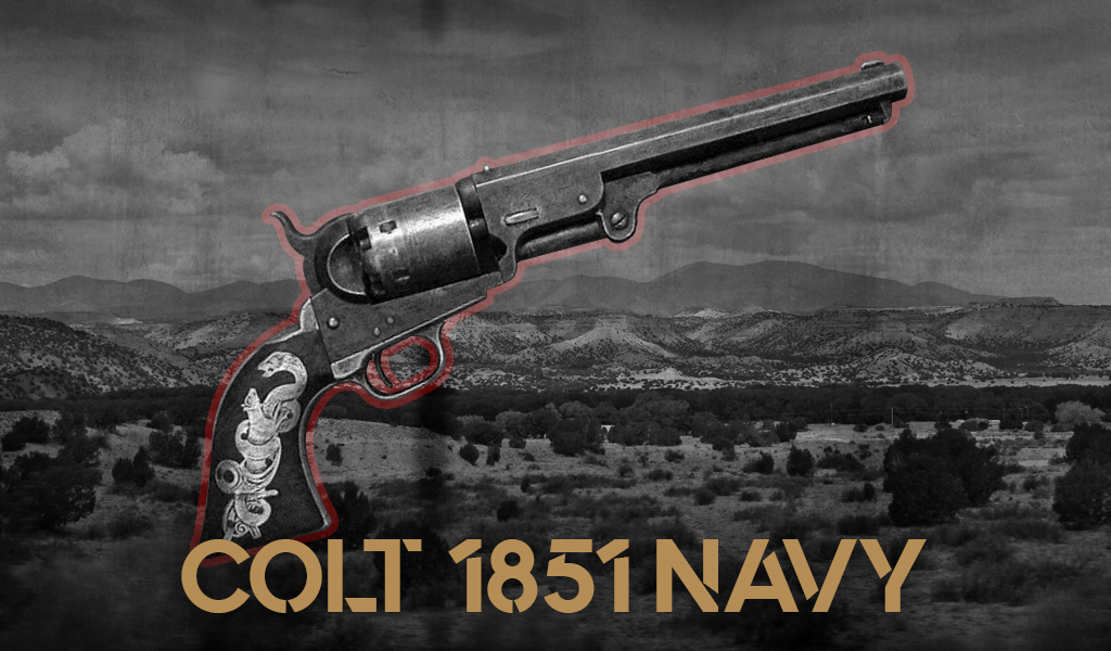 the colt 1851 navy Guns Of The Man With No Name
