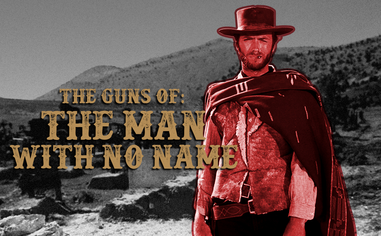 Guns Of The Man With No Name